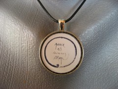 "Pendentif Zen ""Peace is every step"""